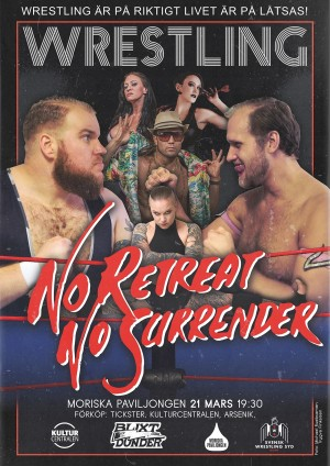 No Retreat No Surrender/Wrestling!